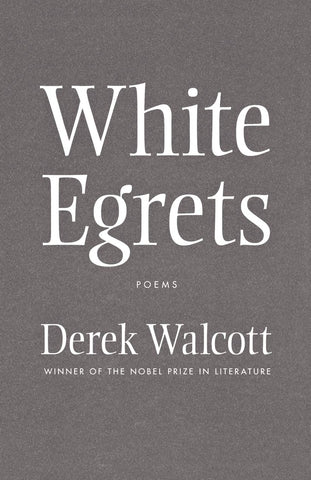 White Egrets: Poems