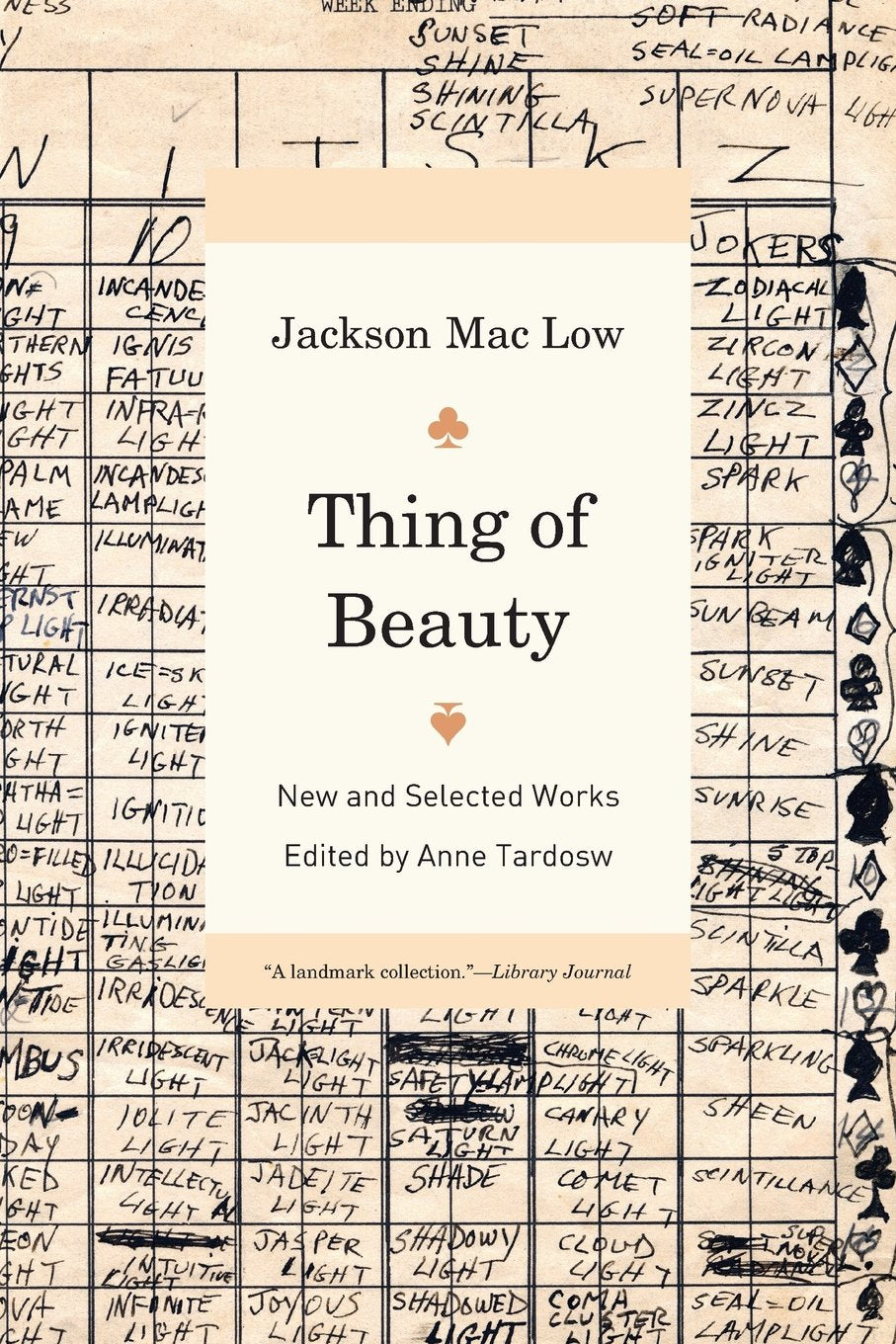 Thing of Beauty: New & Selected Works of Jackson Mac Low