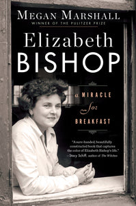 Elizabeth Bishop: A Miracle for Breakfast (Hardcover)
