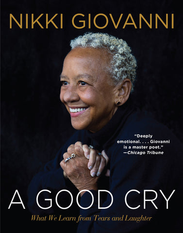 A Good Cry: What We Learn from Tears and Laughter (Hardcover)