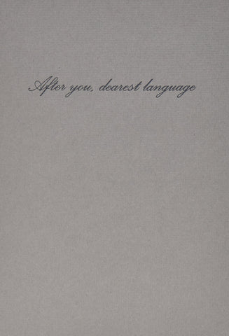 After You, Dearest Language