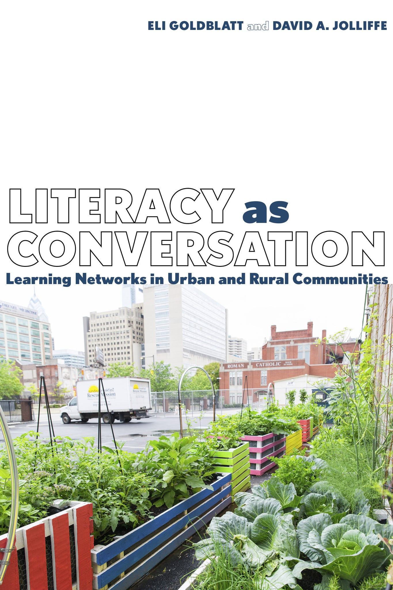 Literacy as Conversation: Learning Networks in Urban and Rural Communities (Hardcover)