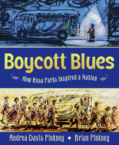 Boycott Blues: How Rosa Parks Inspired a Nation (Hardcover)