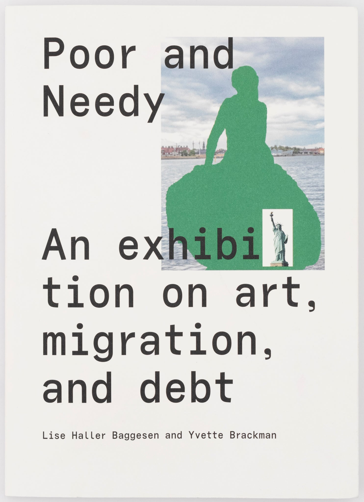 Poor and Needy: An Exhibition on Art, Migration, and Debt
