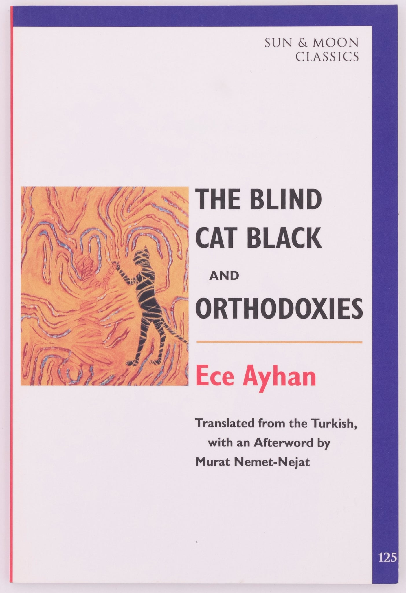 The Blind Cat Black and the Orthodoxies