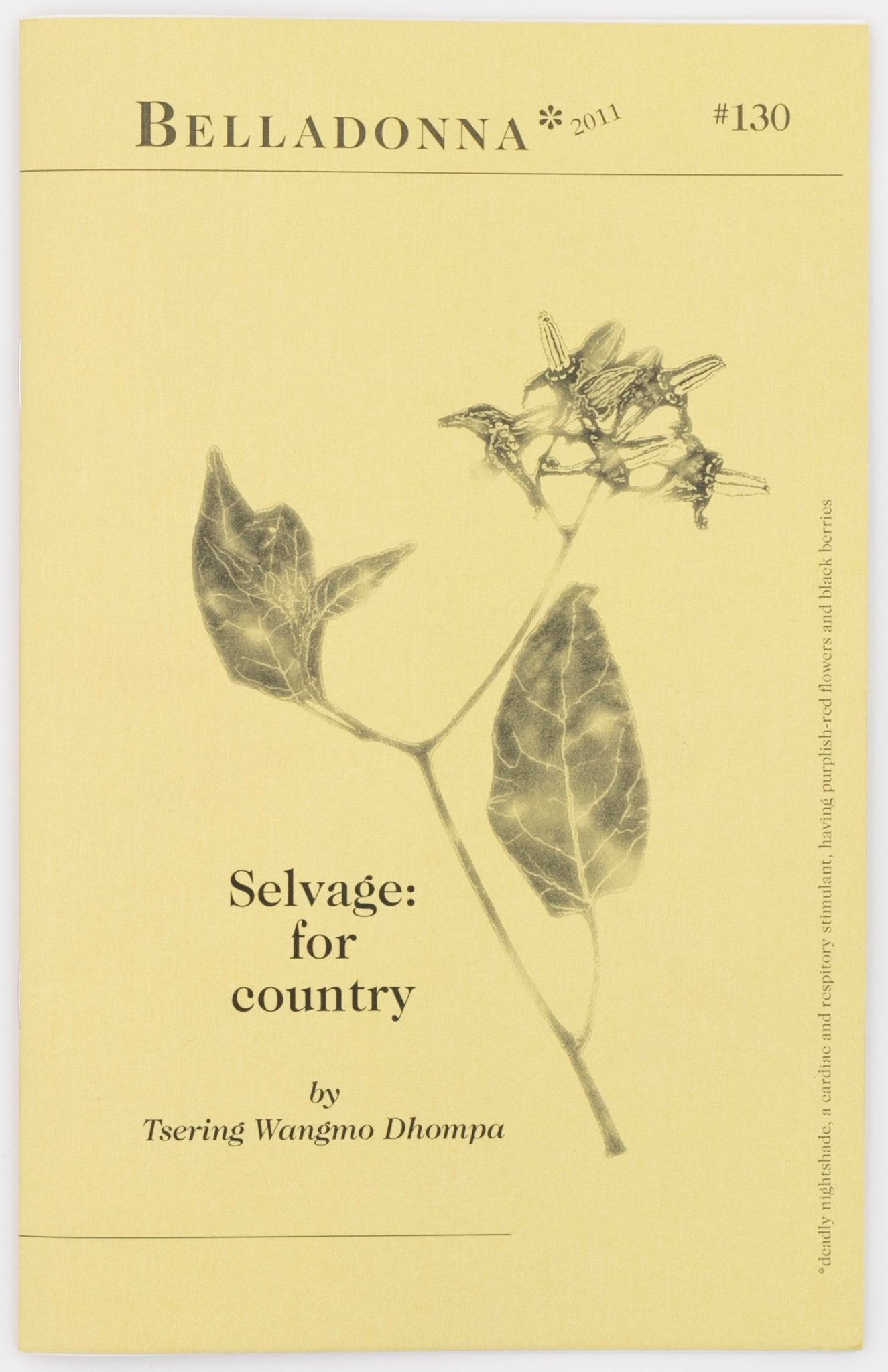 Selvage: for country (Belladonna* #130)