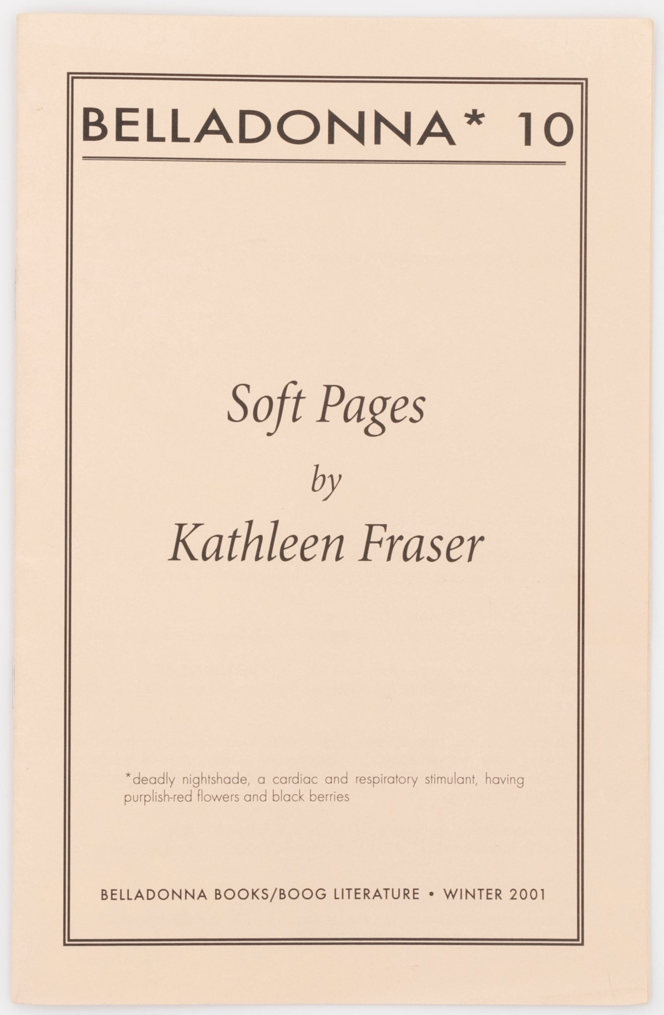 Soft Pages (Belladonna* #10)