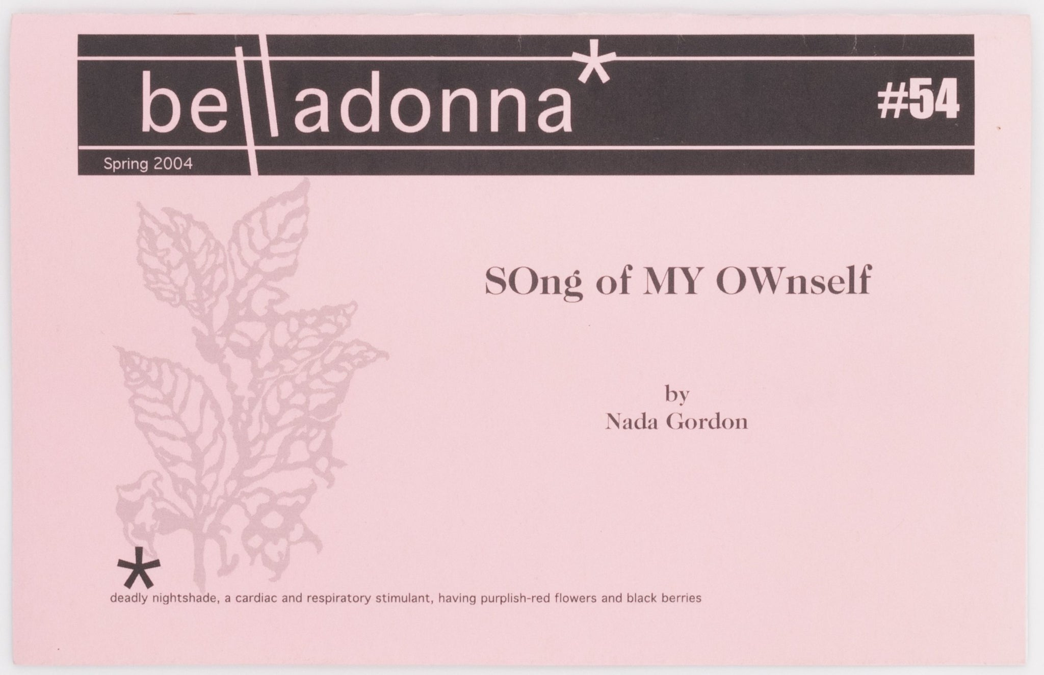 SOng of MY OWnself (Belladonna* #54)