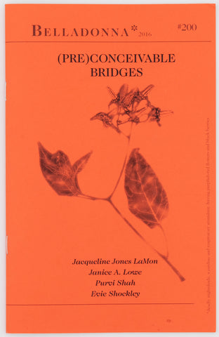 (Pre)Conceivable Bridges (Belladonna* #200)