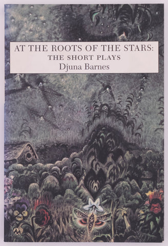At the Roots of the Stars: The Short Plays