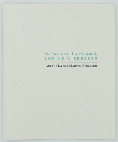 Increase Lapham & Lorine Niedecker