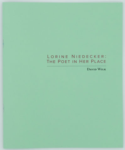 Lorine Niedecker: The Poet in Her Place