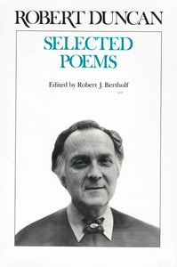 Selected Poems of Robert Duncan