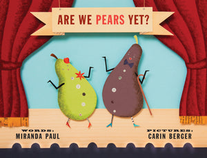Are We Pears Yet? (Hardcover)