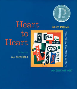 Heart To Heart: New Poems Inspired by Twentieth Century American Art (Hardcover)