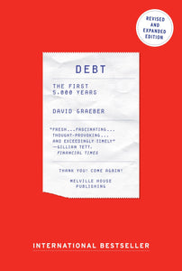 Debt: New and Expanded Edition