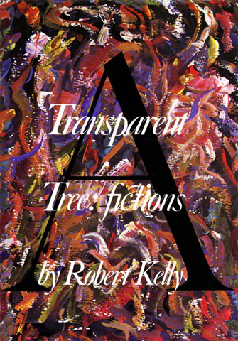 A Transparent Tree: Fictions