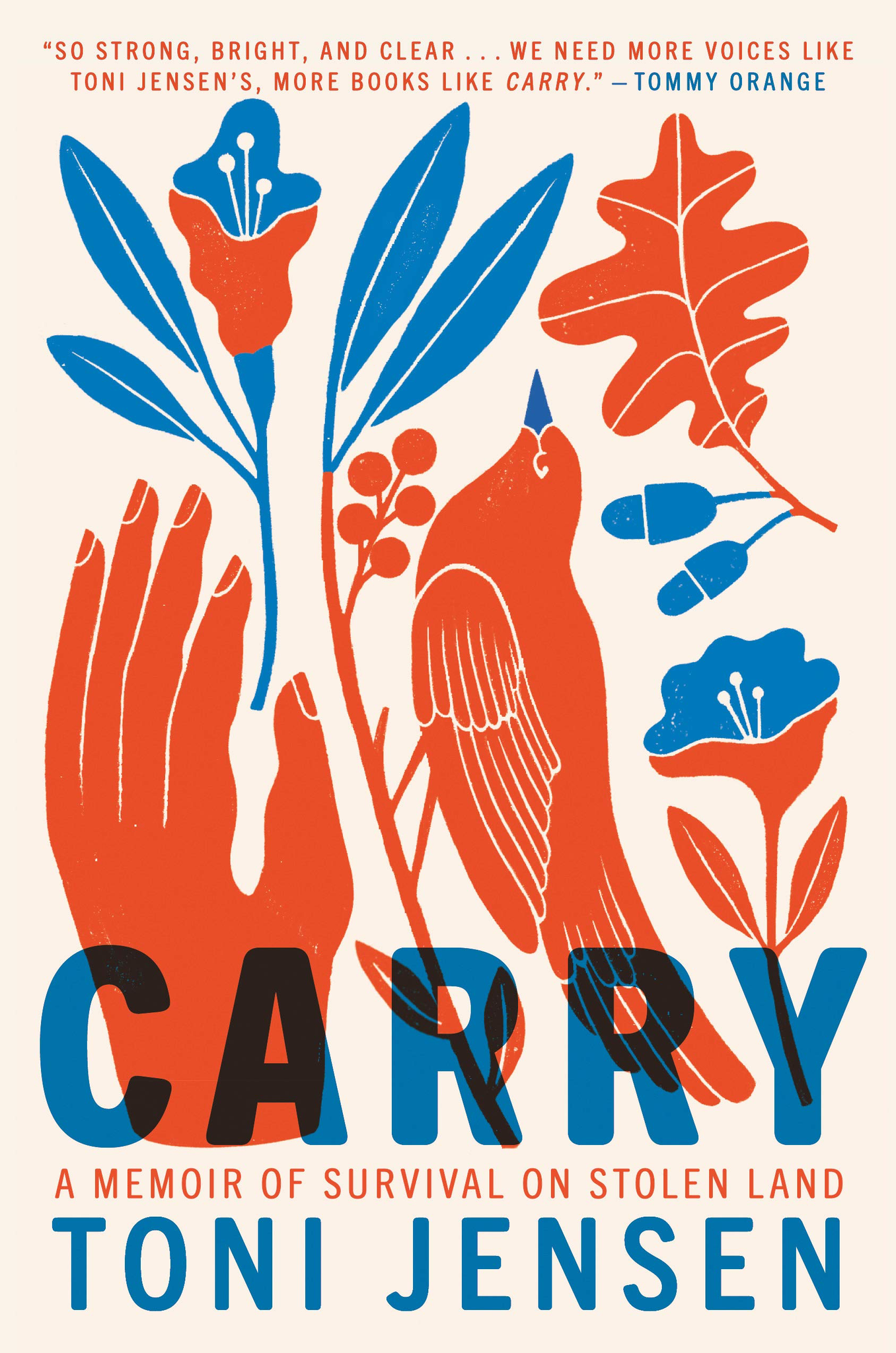 Carry: A Memoir of Survival on Stolen Land (Hardcover)