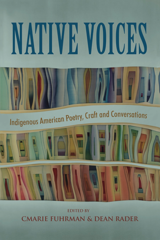 Native Voices: Indignenous American Poetry, Craft and Conversations