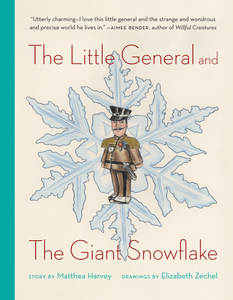 Little General and the Giant Snowflake (Hardcover)
