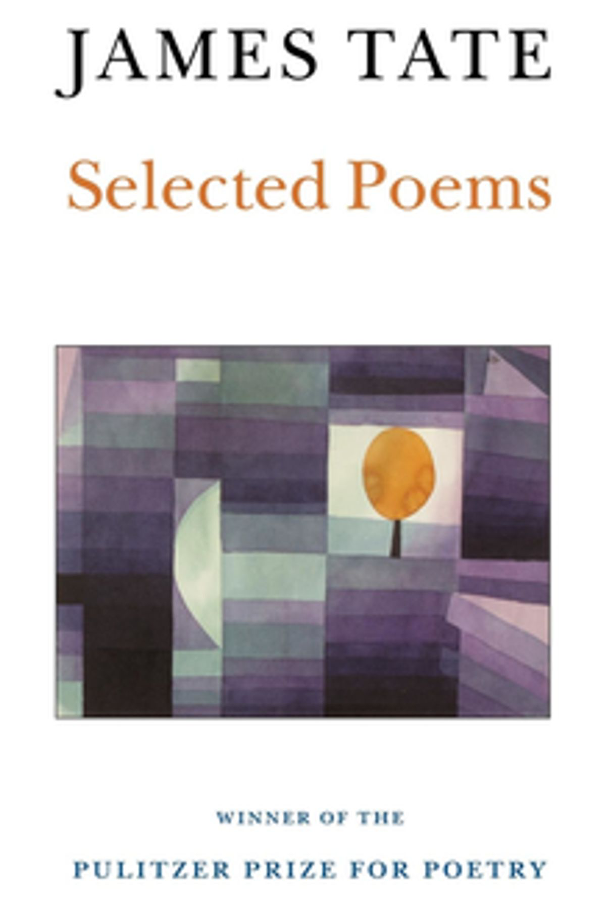 James Tate: Selected Poems