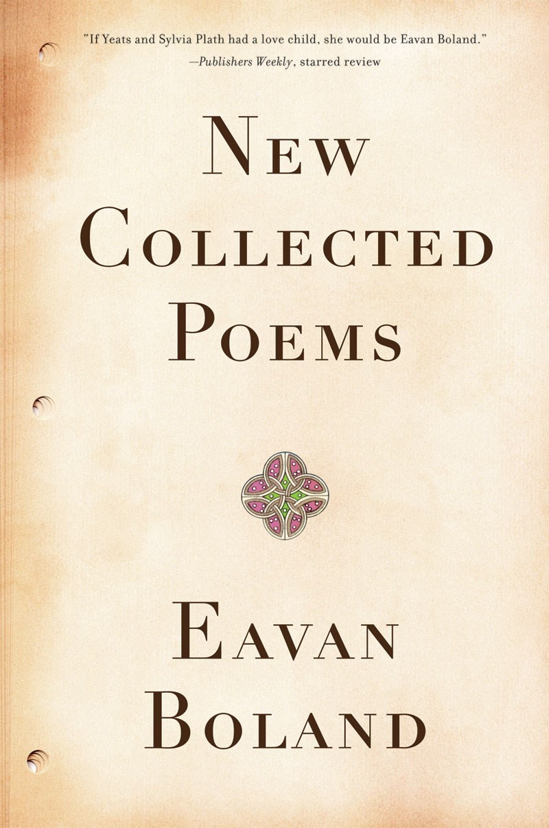 New Collected Poems: Eavan Boland