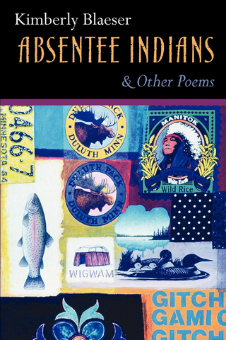 Absentee Indians & Other Poems