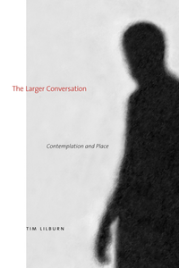 The Larger Conversation