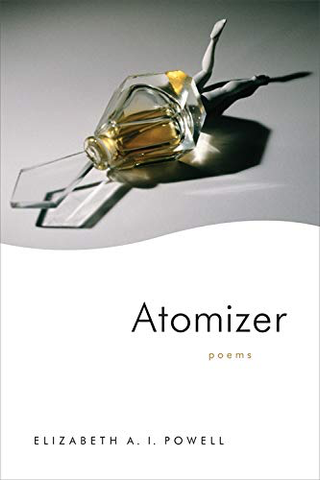 Atomizer: Poems