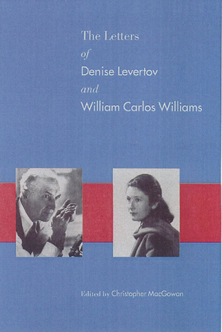 The Letters of Denise Levertov and William Carlos Williams (Hardcover)