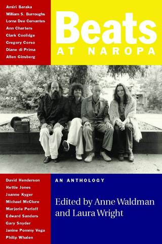 Beats at Naropa: An Anthology