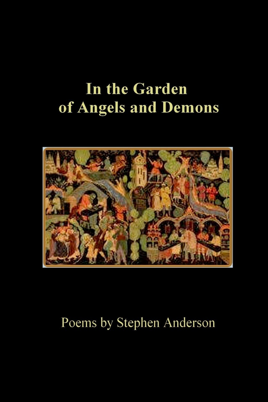 In the Garden of Angels and Demons