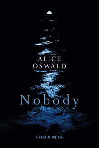 Nobody: A Hymn to the Sea (Hardcover)