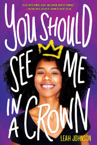 You Should See Me in a Crown (Hardcover)