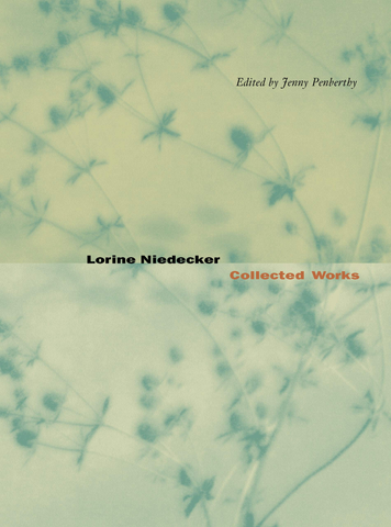 Lorine Niedecker: Collected Works