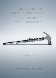 From a Broken Bottle Traces of Perfume Still Emanate (Vol. 1–3)
