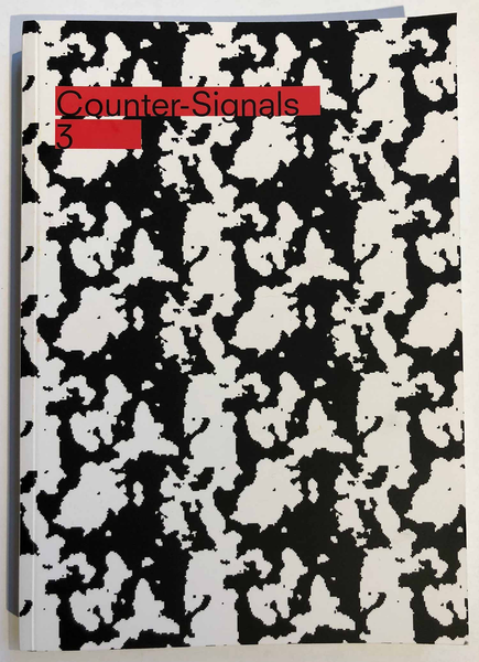 Counter-Signals #3 (Fall 2018–Winter 2019)