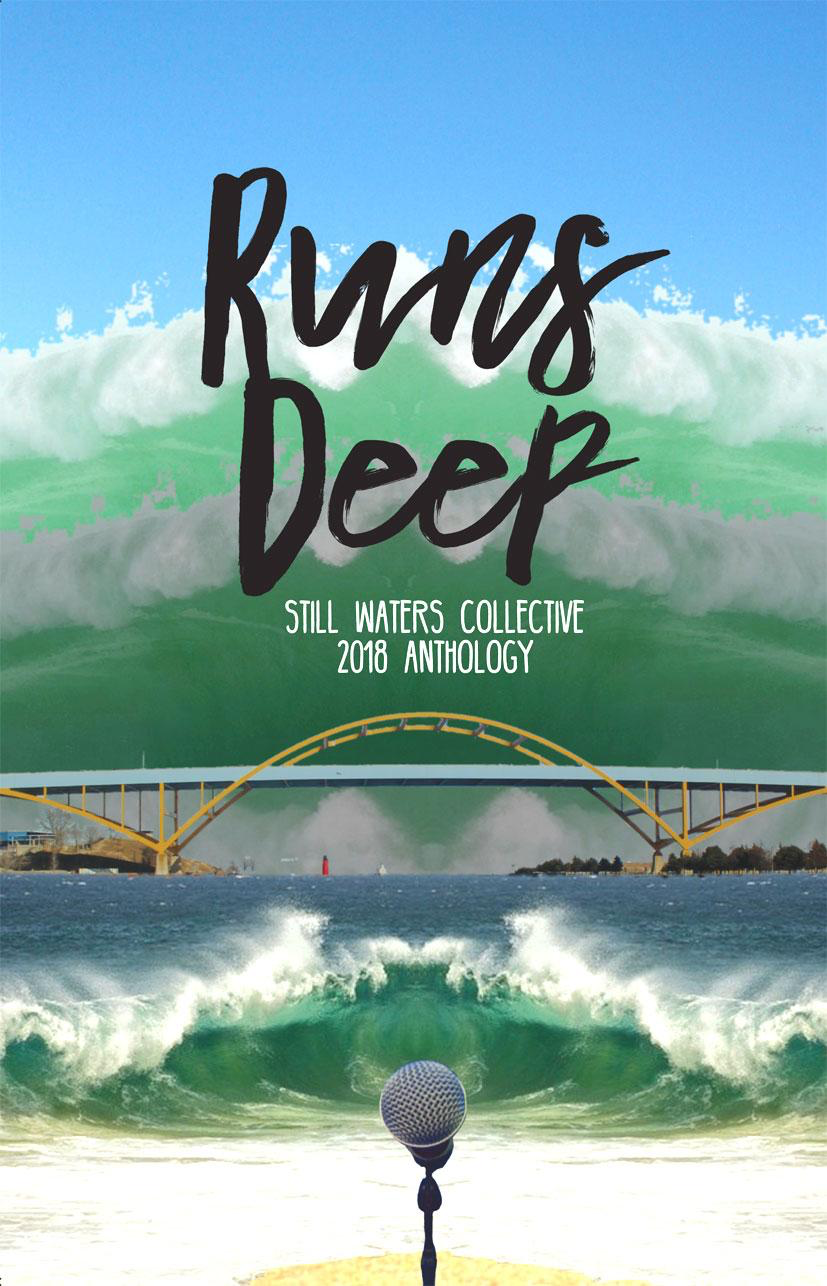 Runs Deep: Still Waters Collective 2018 Anthology
