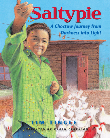 Saltypie: A Choctaw Journey from Darkness into Light (Hardcover)