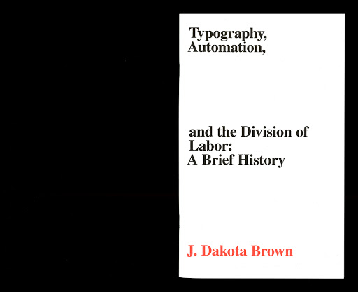 Typography, Automation, and the Division of Labor: A Brief History