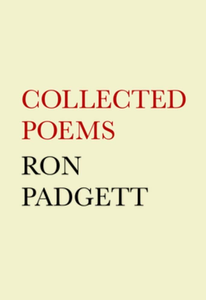 Ron Padgett: Collected Poems (Hardcover)