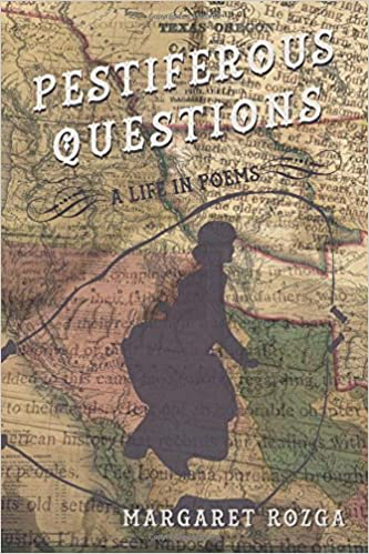 Pestiferous Questions: A Life in Poems