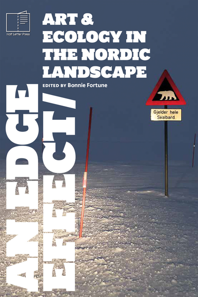An Edge Effect: Art & Ecology in the Nordic Landscape (Hardcover)