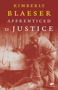 Apprenticed to Justice