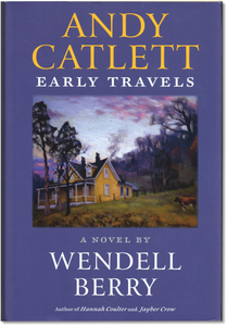 Andy Catlett: Early Travels (Hardcover)