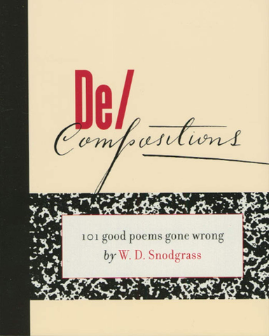 De/Compositions: 101 Good Poems Gone Wrong