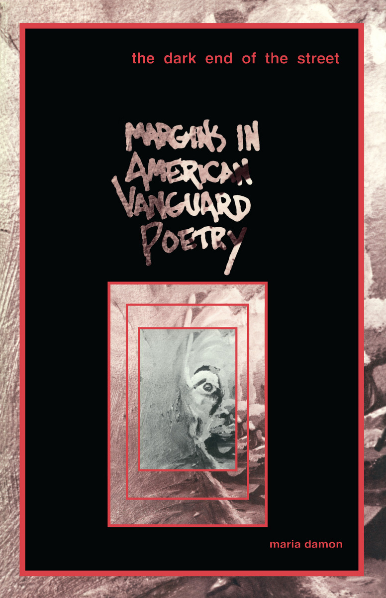 The Dark End of the Street: Margins in American Vanguard Poetry