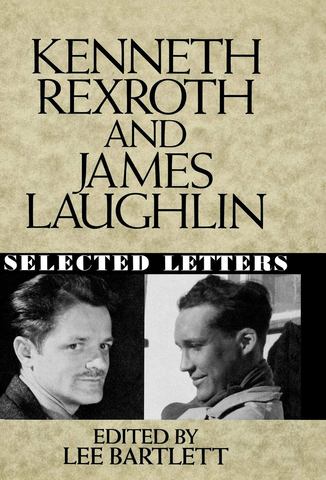 Kenneth Rexroth and James Laughlin: Selected Letters (Hardcover)