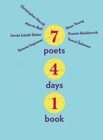 7 Poets, 4 Days, 1 Book (Hardcover)