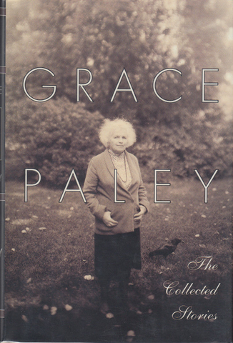 Grace Paley: The Collected Stories (Hardcover)
